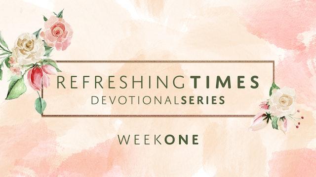 Refreshing Times Devotional Series Pt. 1 | Joni Lamb