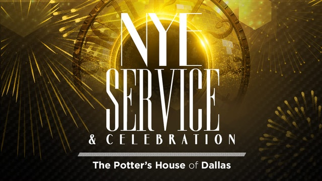 The Potter's House New Year's Eve Celebration