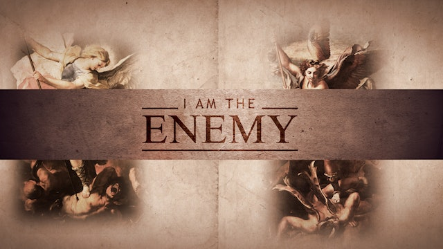 I Am the Enemy: I Am Lucifer Pt. 1 | Jimmy Evans