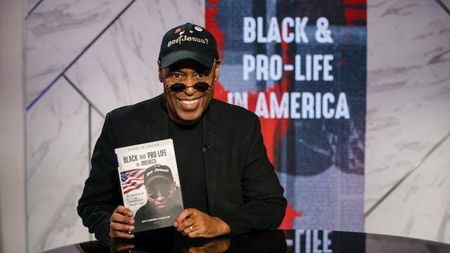 Black & Pro-Life | Walter B. Hoye II