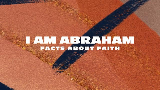 I Am Abraham Pt. 1 | Jimmy Evans