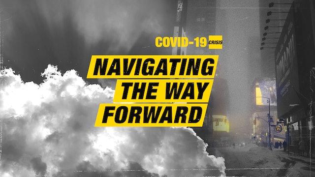 Navigating the Way Forward