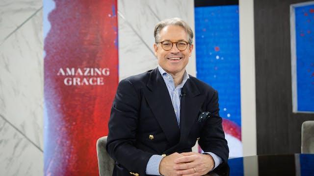 Amazing Grace | Eric Metaxas