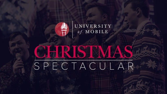 University of Mobile Christmas Spectacular 2016