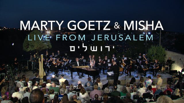 Marty Goetz & Misha: Live from Jerusalem