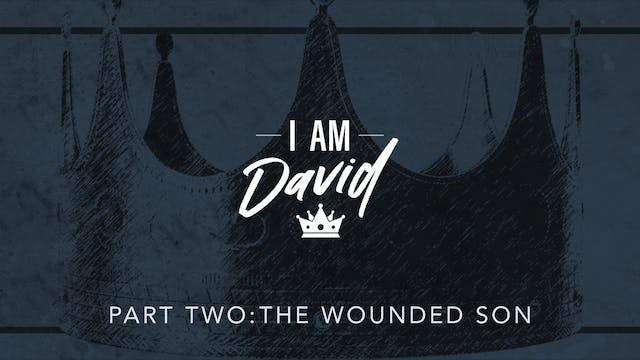 I Am David Pt. 2 | Jimmy Evans