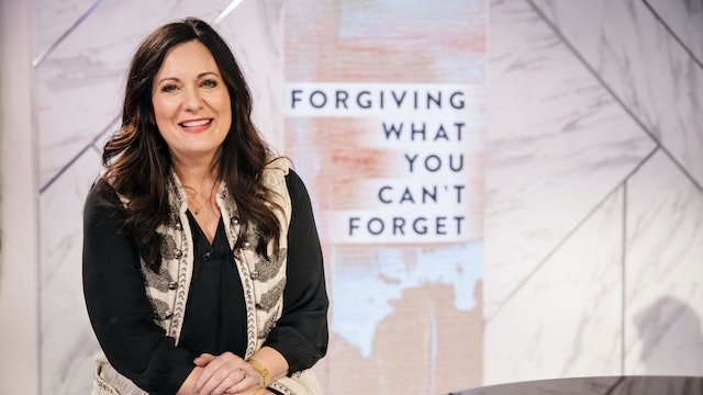 Forgiving What You Can't Forget | Lysa TerKeurst