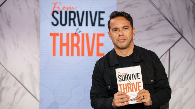 Survive to Thrive | Samuel Rodriguez