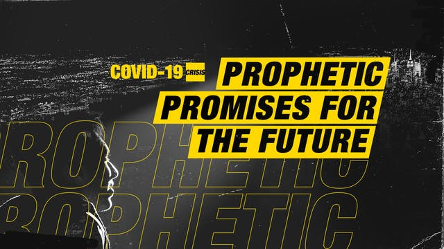 Prophetic Promises for the Future