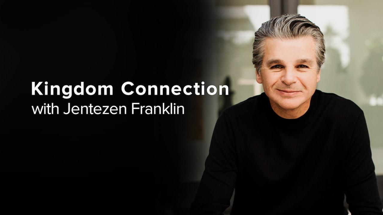 Kingdom Connection | Jentezen Franklin