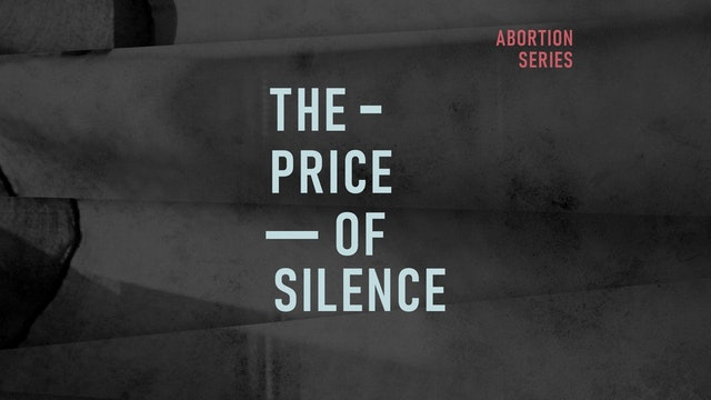 Abortion Pt. 4: The Price of Silence | Sheila Harper