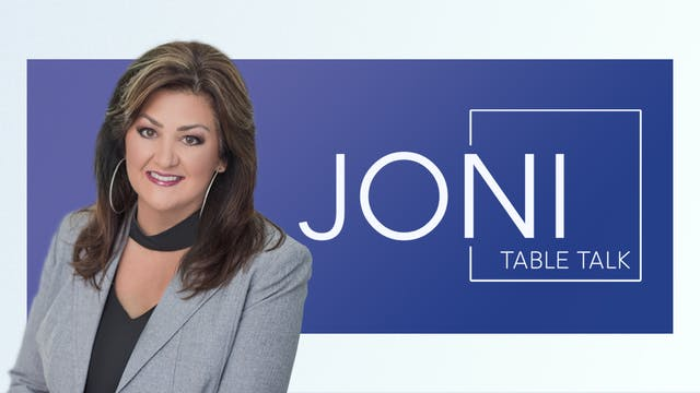 Joni Table Talk