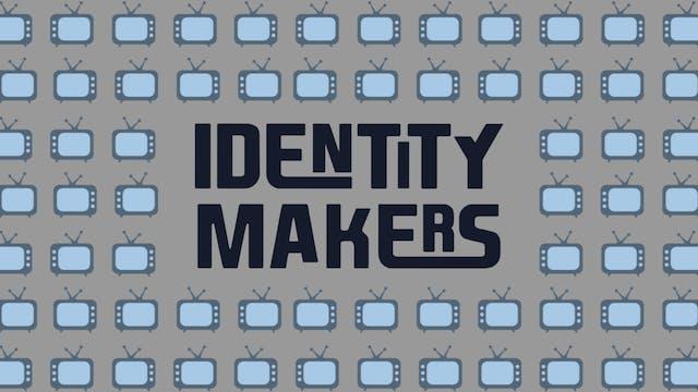 Identity Makers | Marcus Lamb