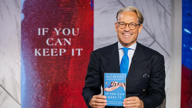 If You Can Keep It | Eric Metaxas