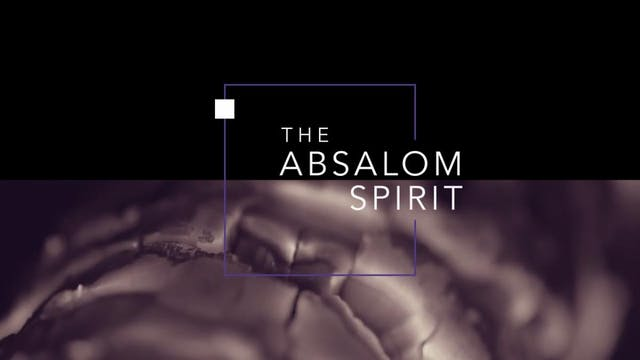The Absalom Spirit | John Paul Jackson