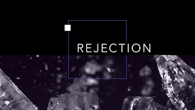Rejection | John Paul Jackson