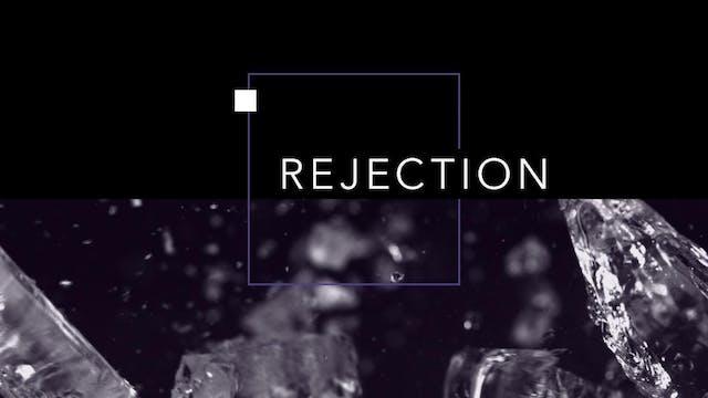Rejection | John Paul Jackson