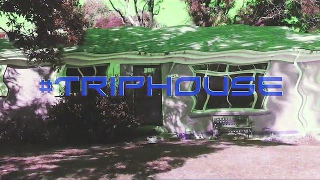 The Trip House