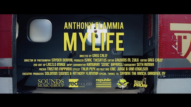 "Anthony Flammia ""My Life"""