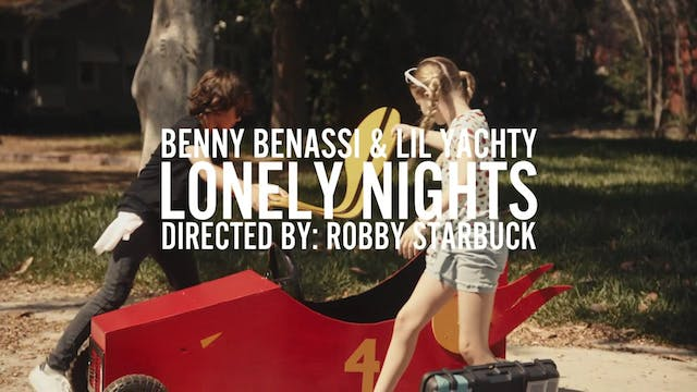 "BENNY BENASSI F LIL YACHTY ""LONELY NI..."
