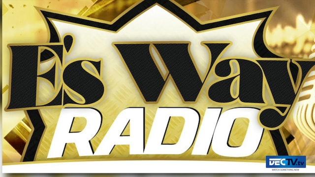 E's Way Radio Show 10:18:20