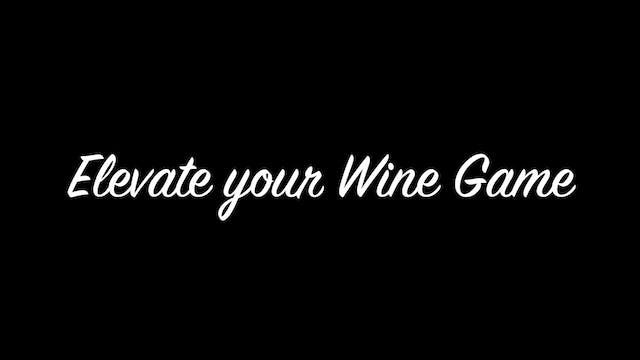 Elevate Your Wine Game