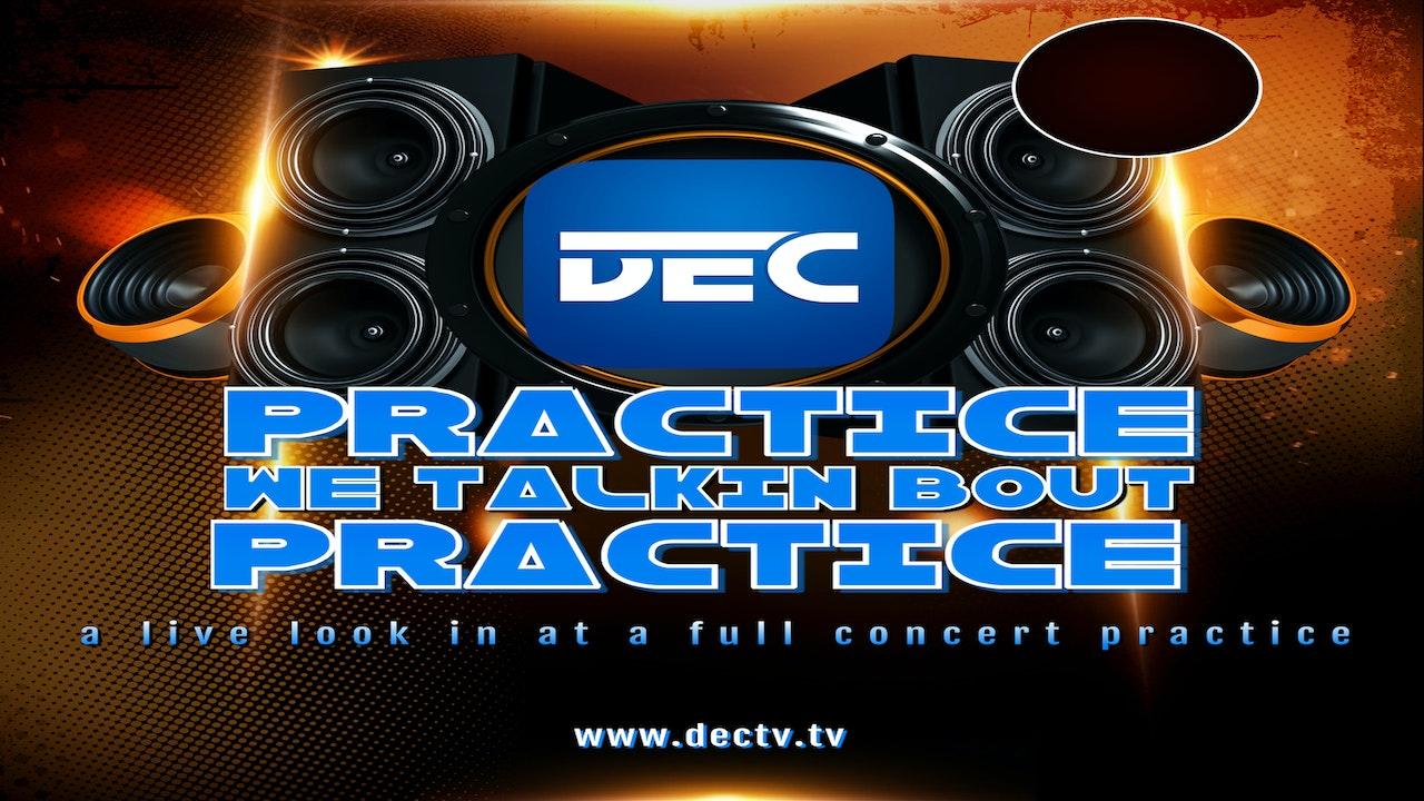 DECTV.TV Practice Concert Run Thru. Behind the Scenes of a full show.