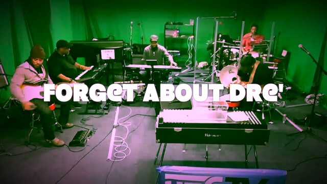 Forget About Dre-featuring the Soul People Band mixed by DJ FINK for DECTV.TV