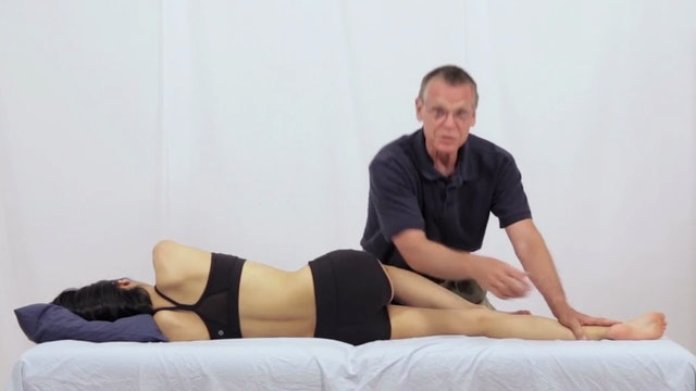 Deep Tissue Massage - An Integrated Full Body Approach: 30] Specific Strategies - Side-Lying Position - Lower Body