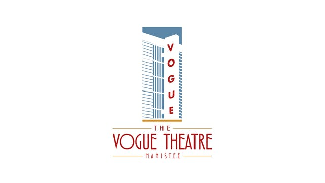 DEERSKIN for Vogue Theatre (Manistee, MI)