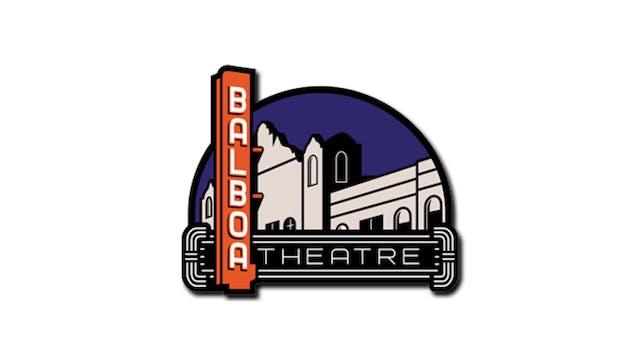 DEERSKIN for Balboa Theatre