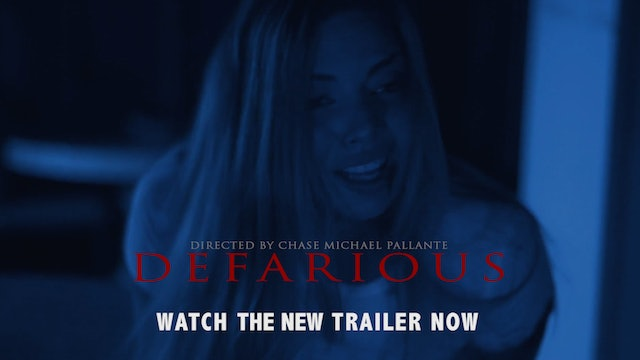 DEFARIOUS NEW TRAILER
