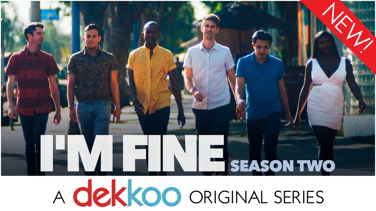 I'm Fine - Season 2