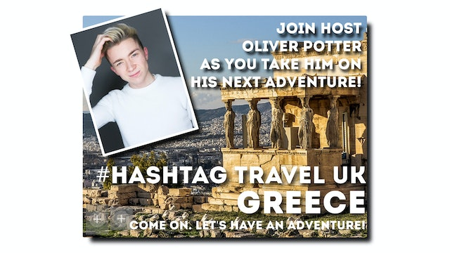 #Hashtag Travel UK - S1: E3 - Halkidiki, Greece
