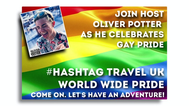 #Hashtag Travel UK - S1: E8 - World Wide Pride