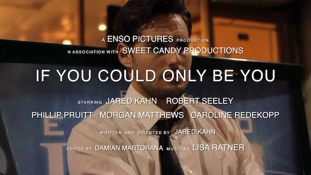 If You Could Only Be You - Trailer