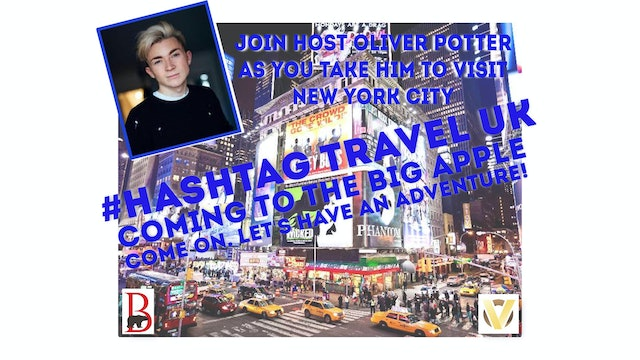 #Hashtag Travel UK - S1: E1 - New York City, USA