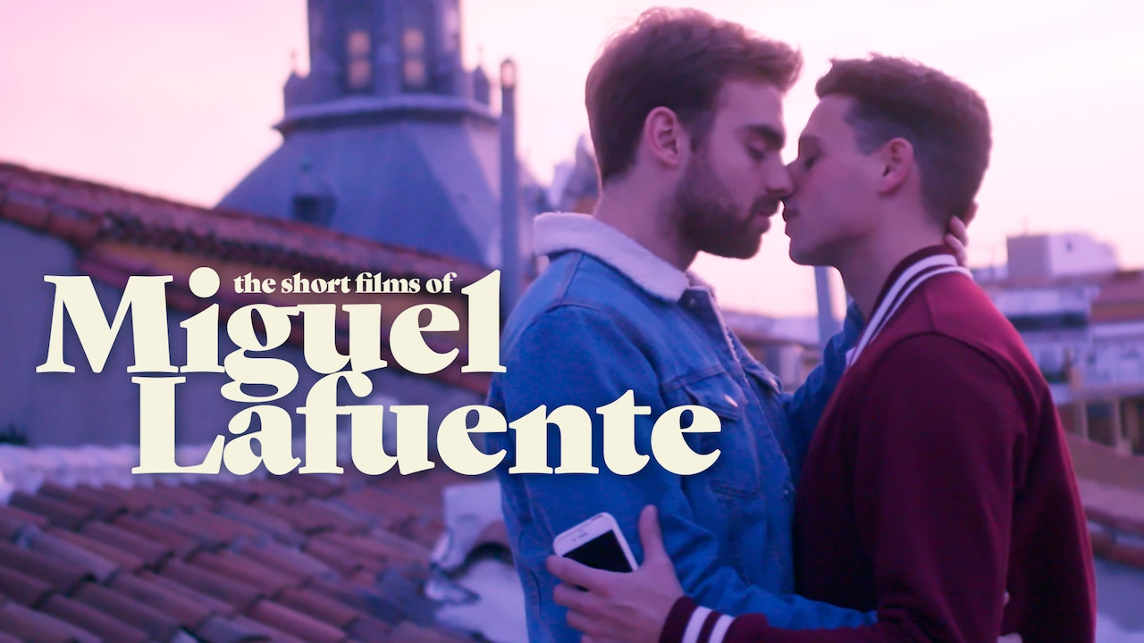 The Short Films of Miguel Lafuente