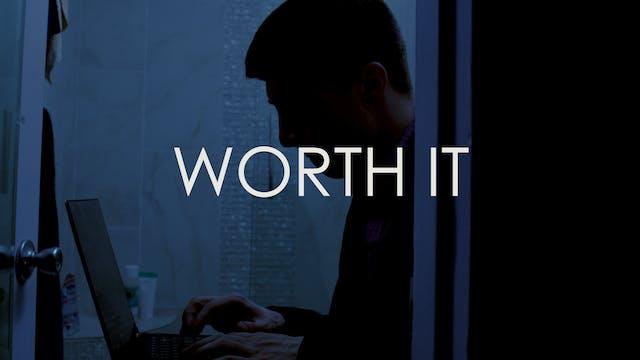"History - S2: E2 - ""Worth It"""