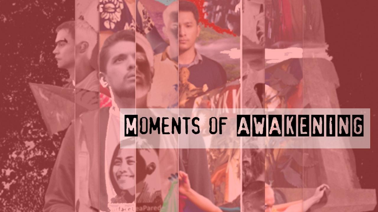 Moments of Awakening