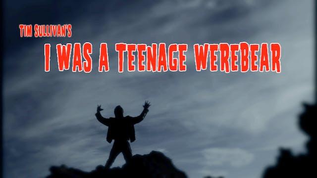 I was a Teenage Werebear - Trailer