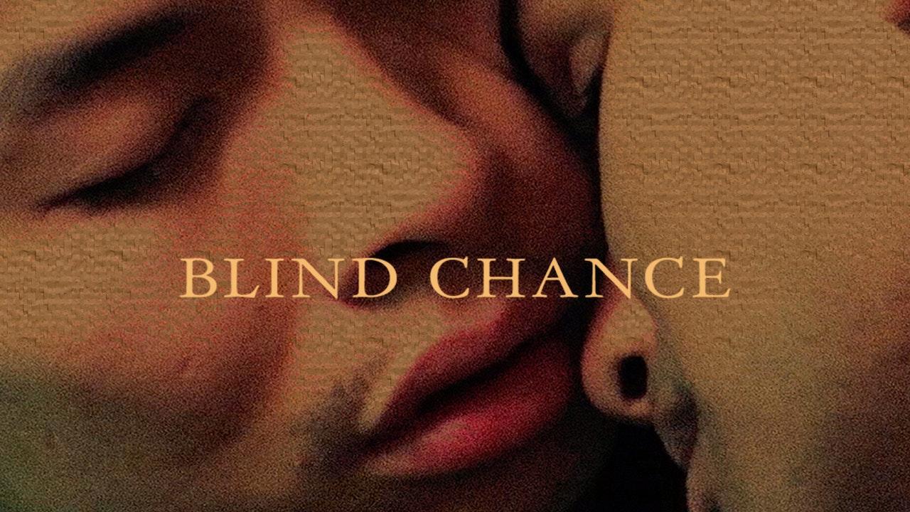 Blind Chance