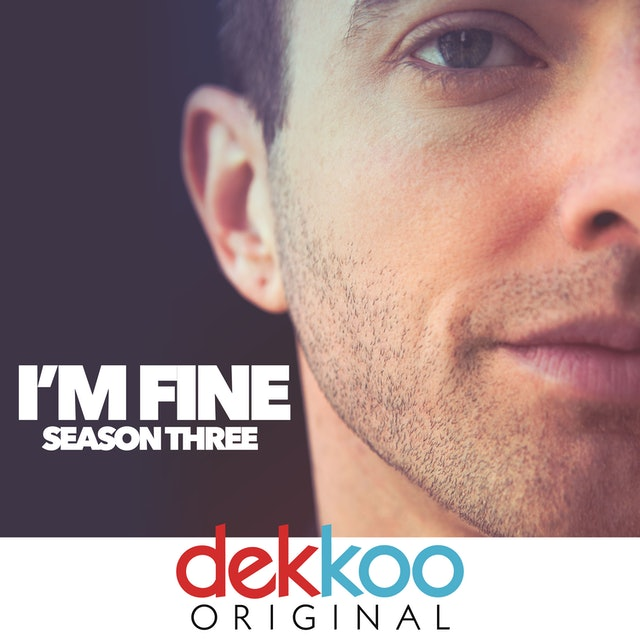 I'm Fine - Season 3