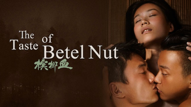 The Taste of Betel Nut