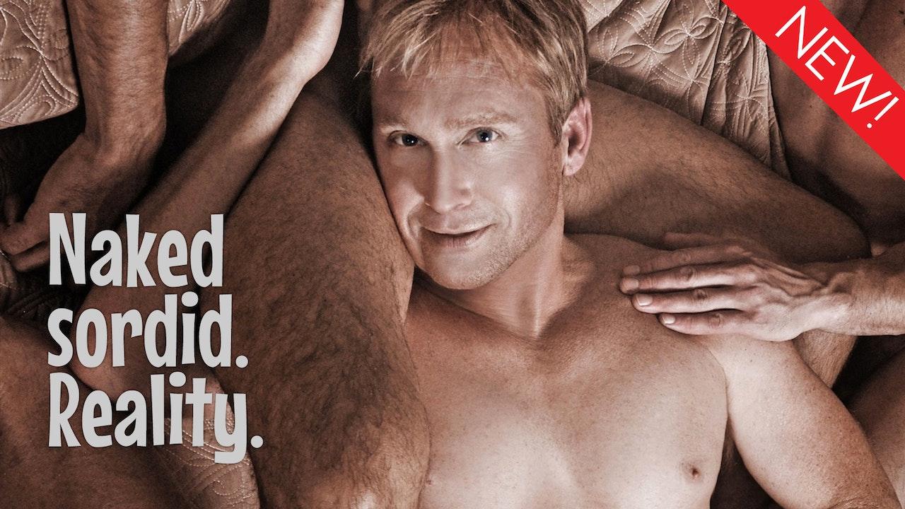 Del Shores: Naked. Sordid. Reality.