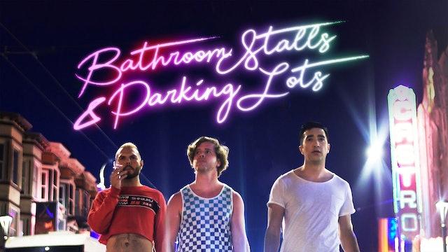 Bathroom Stalls & Parking Lots