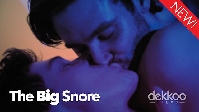 The Big Snore
