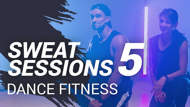 Sweat Session 5 | Dance Fitness