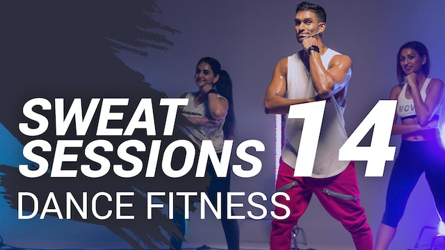 Sweat Session 14 | Dance Fitness