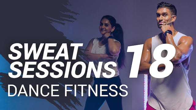 Sweat Session 18 | Dance Fitness